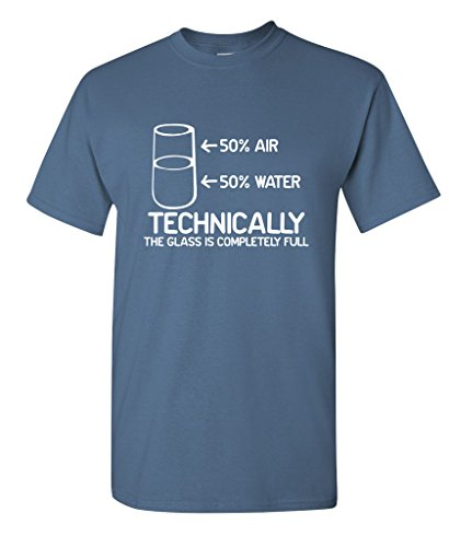 Technically The Glass Is Completely Science Sarcasm Funny Cool Humor T Shirt XL Dusk