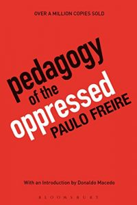 Pedagogy of the Oppressed: 30th Anniversary Edition Reviews