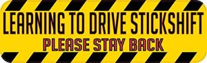 10in x 3in Learning to Drive a Stick Shift Magnet Vinyl Car Sign Magnets by StickerTalk Reviews