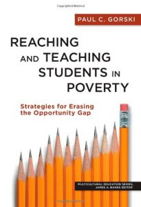 Reaching and Teaching Students in Poverty: Strategies for Erasing the Opportunity Gap (Multicultural Education Series) Reviews