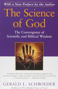 The Science of God: The Convergence of Scientific and Biblical Wisdom Reviews
