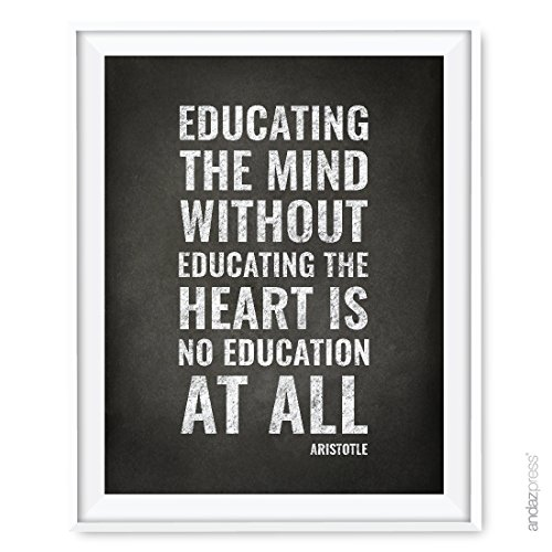 Andaz Press Teacher Appreciation Wall Art, Chalkboard Print, Educating the mind without educating the heart is no education at all, Aristotle, 8.5x11-inch, 1-Pack, UNFRAMED